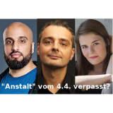 Anstalt vom 4.4. verpasst? Mit Abdelkarim, Thomas Maurer, Hazel Brugger - © Guido Schroeder Lukas Beck Jessica Wirth