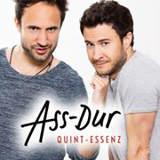 Ass-Dur (Florian und Dominik Wagner)