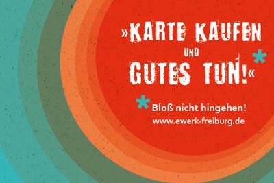 Freiburg E-Werk: Karte kaufen!