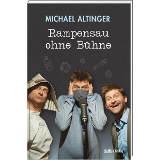 Michael Altinger Rampensau ohne Bühne - © Südost Verlag