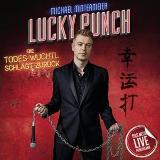 Michael Mittermeier Lucky Punch - © Michael Mittermeier
