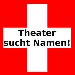 Theater sucht Namen - © Kabarett-News.de