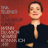Tina Teubner - 2 Audio CD 'Wenn Du mich verlässt komm ich mit'  (03.03.2017)