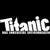 Titanic Satiremagazin - © Titanic-Verlag